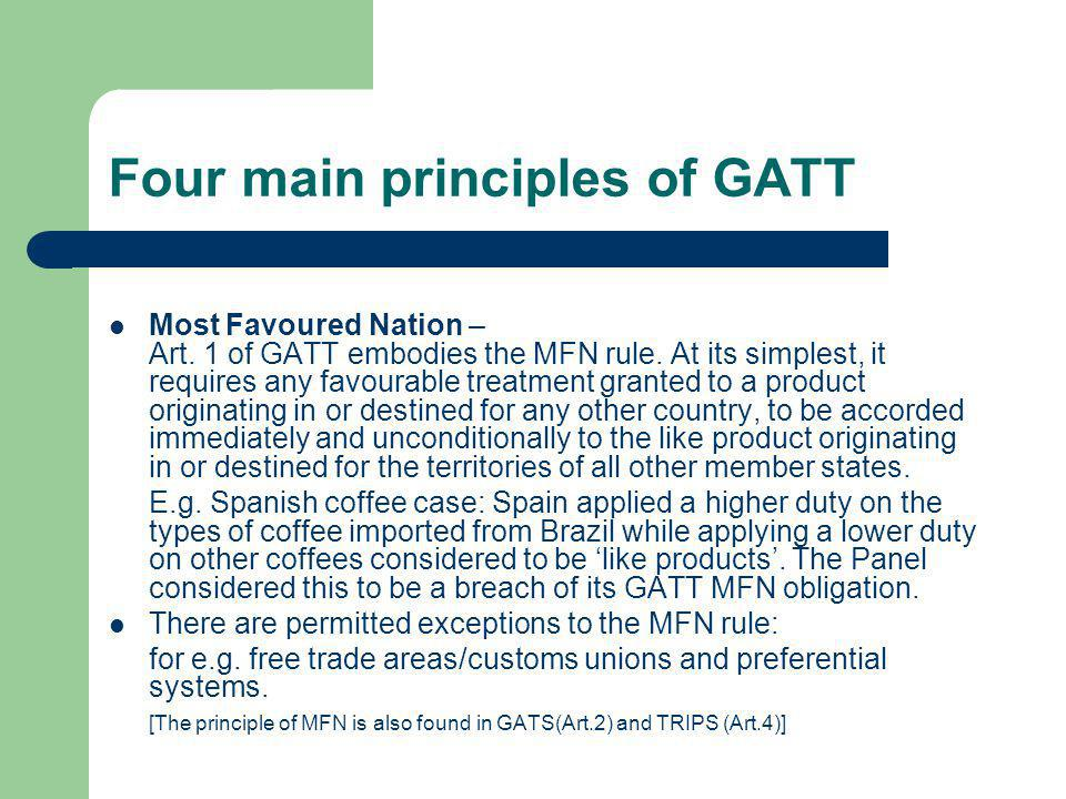 Four main principles of GATT