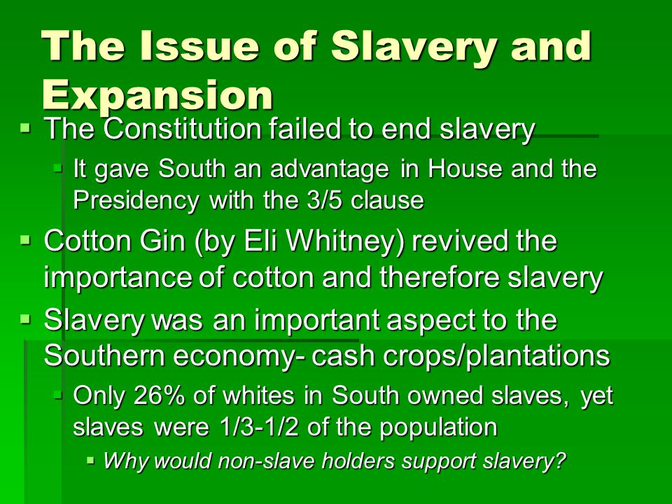 The Issue of Slavery and Expansion