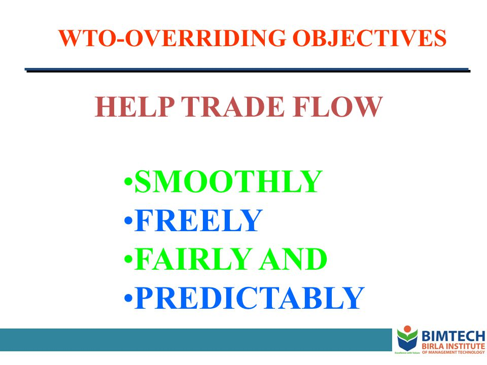 SMOOTHLY FREELY FAIRLY AND PREDICTABLY HELP TRADE FLOW