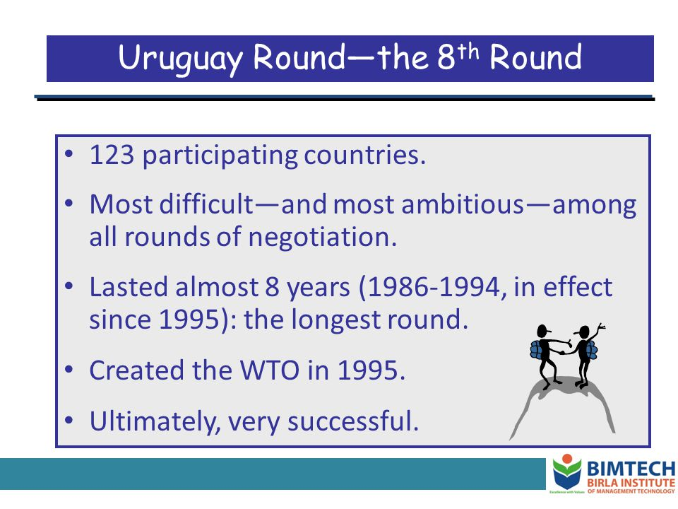 Uruguay Round—the 8th Round