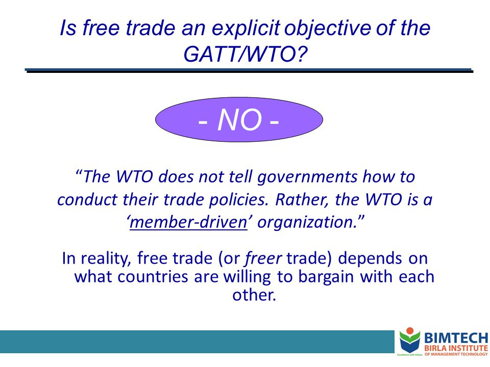 Is free trade an explicit objective of the GATT/WTO