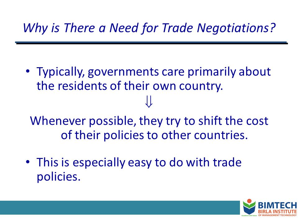 Why is There a Need for Trade Negotiations