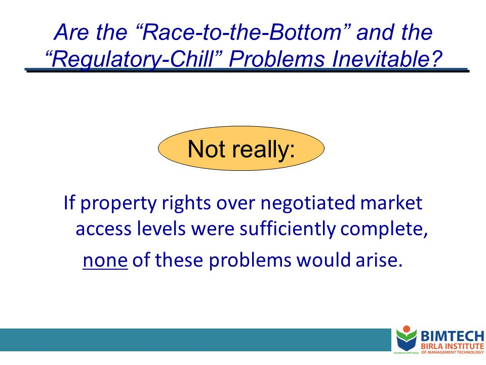 Are the Race-to-the-Bottom and the Regulatory-Chill Problems Inevitable