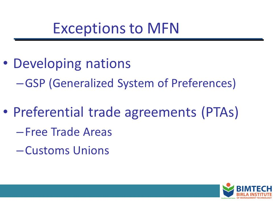 Exceptions to MFN Developing nations