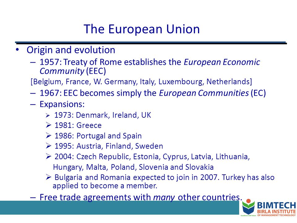 The European Union Origin and evolution