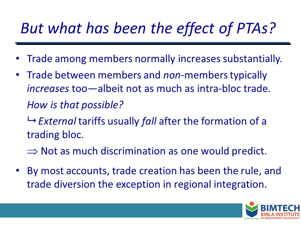 But what has been the effect of PTAs