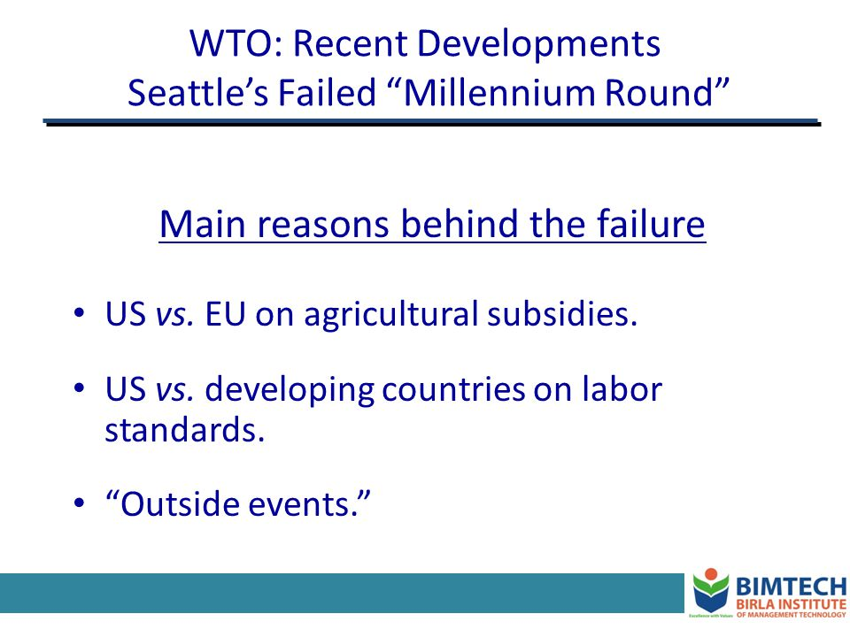 WTO: Recent Developments Seattle's Failed Millennium Round