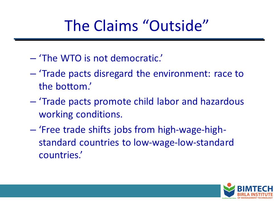The Claims Outside 'The WTO is not democratic.'
