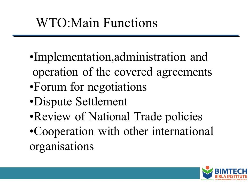 WTO:Main Functions Implementation,administration and