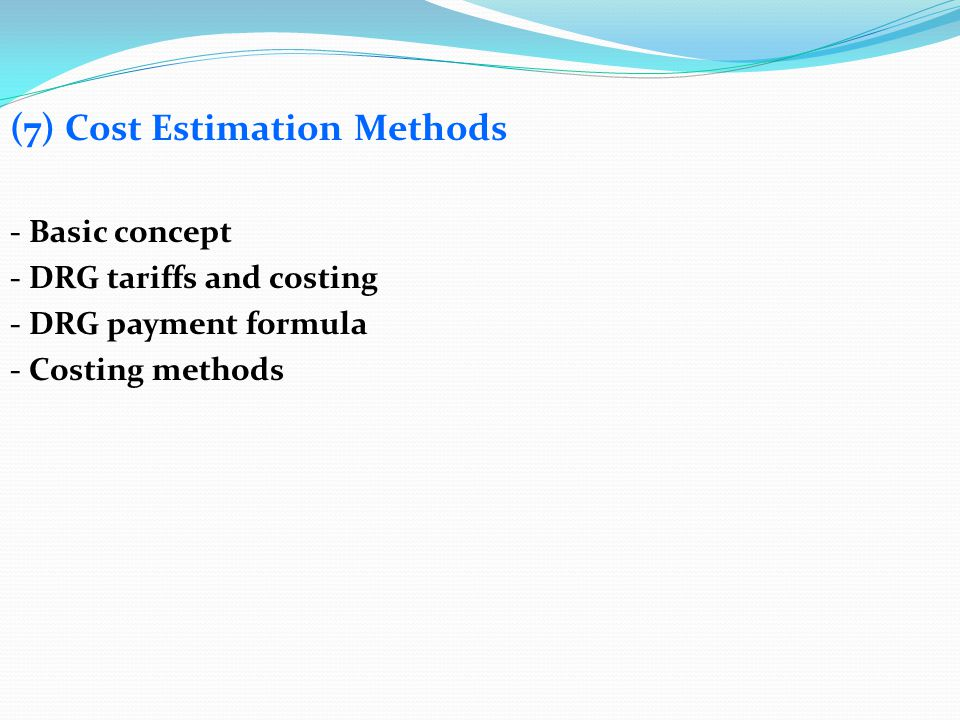 (7) Cost Estimation Methods