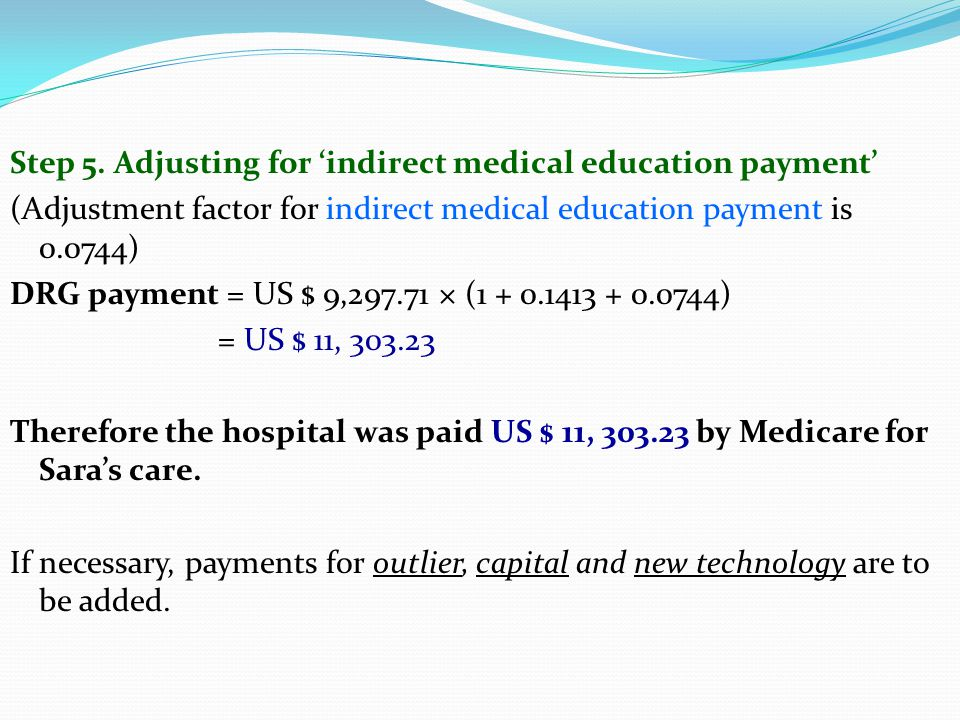 Step 5. Adjusting for 'indirect medical education payment'