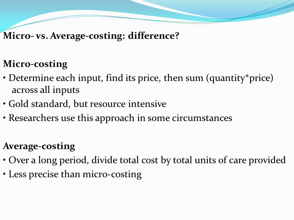 Micro- vs. Average-costing: difference