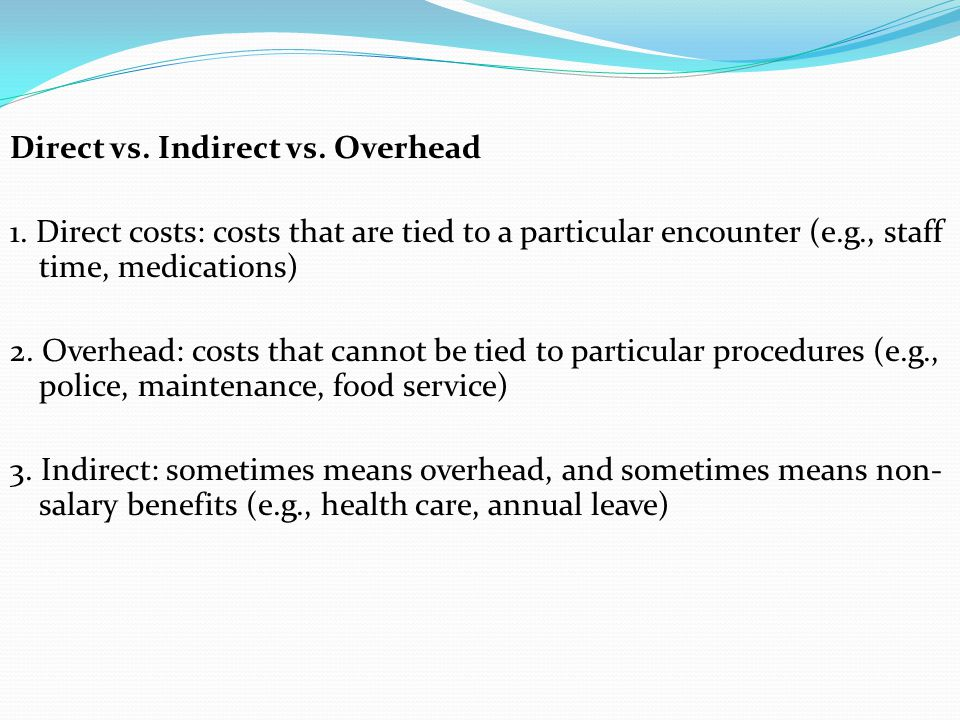 Direct vs. Indirect vs. Overhead