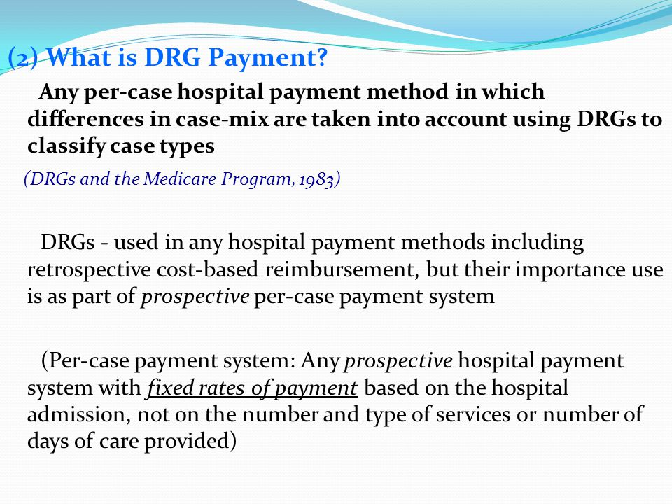 (2) What is DRG Payment