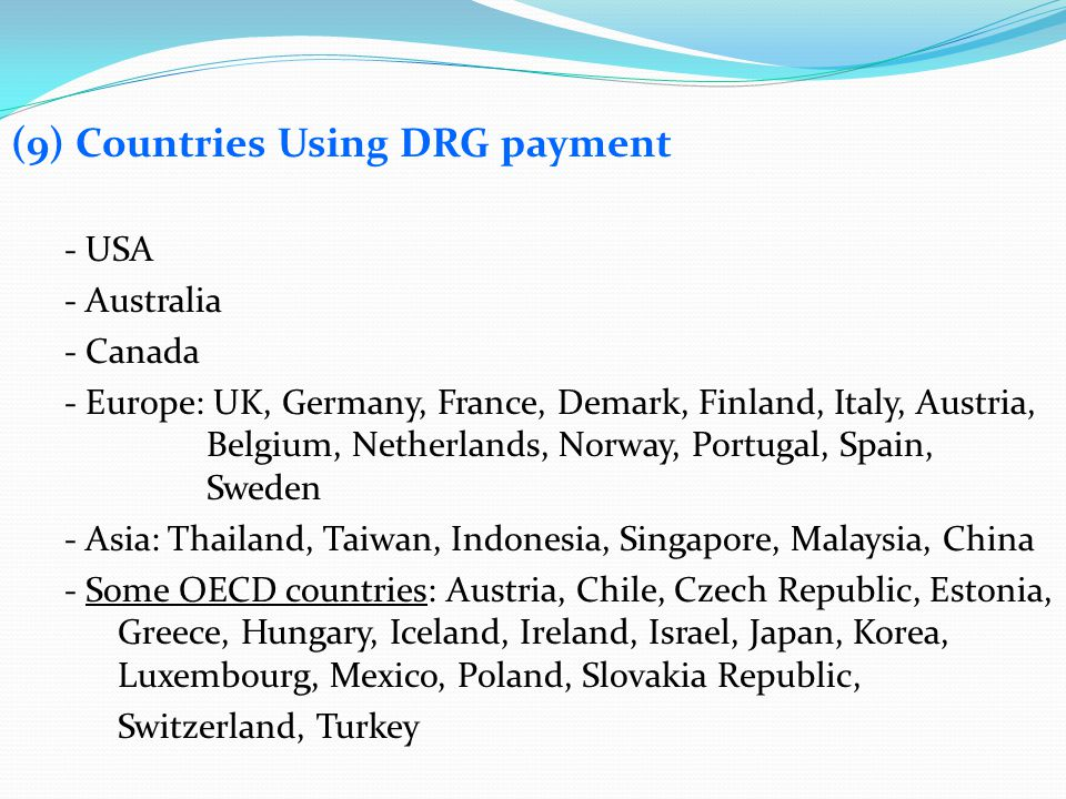 (9) Countries Using DRG payment