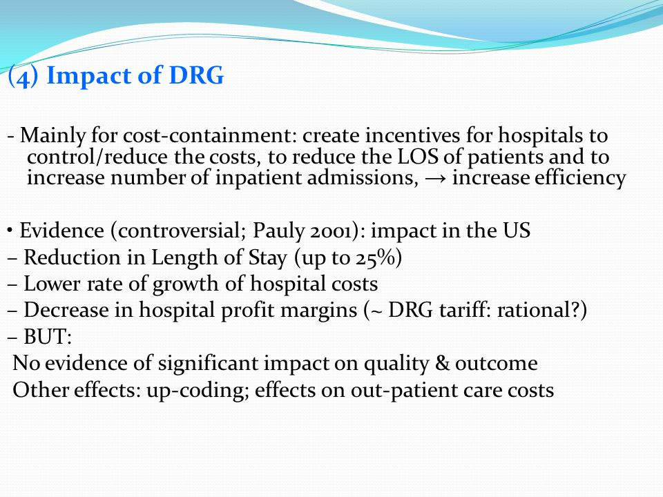 (4) Impact of DRG