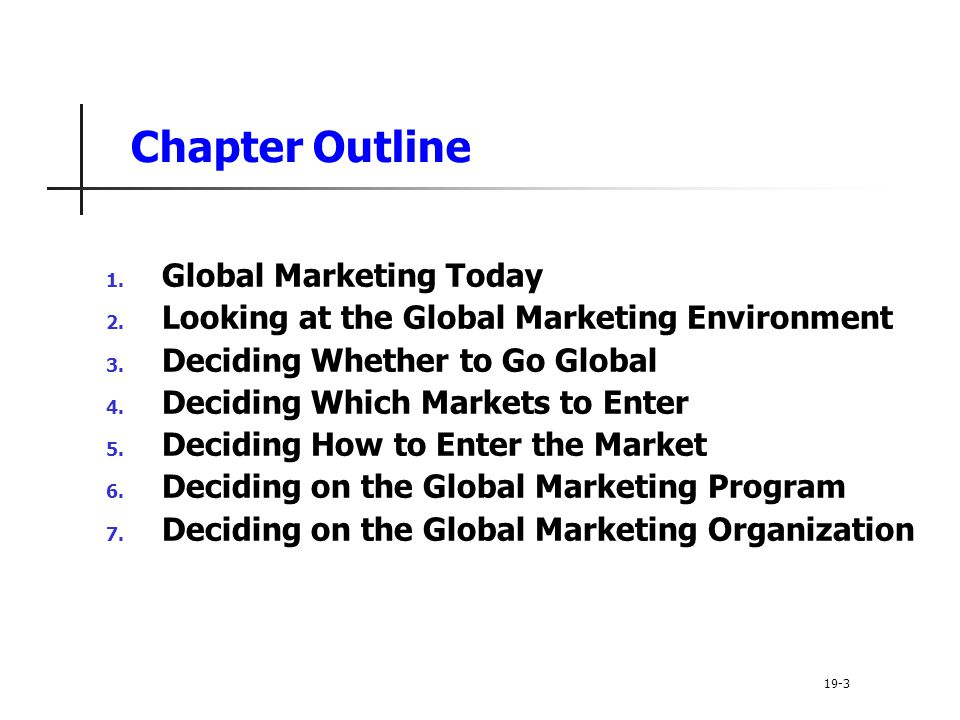 Chapter Outline Global Marketing Today