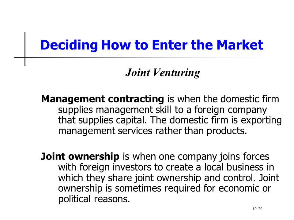 Deciding How to Enter the Market