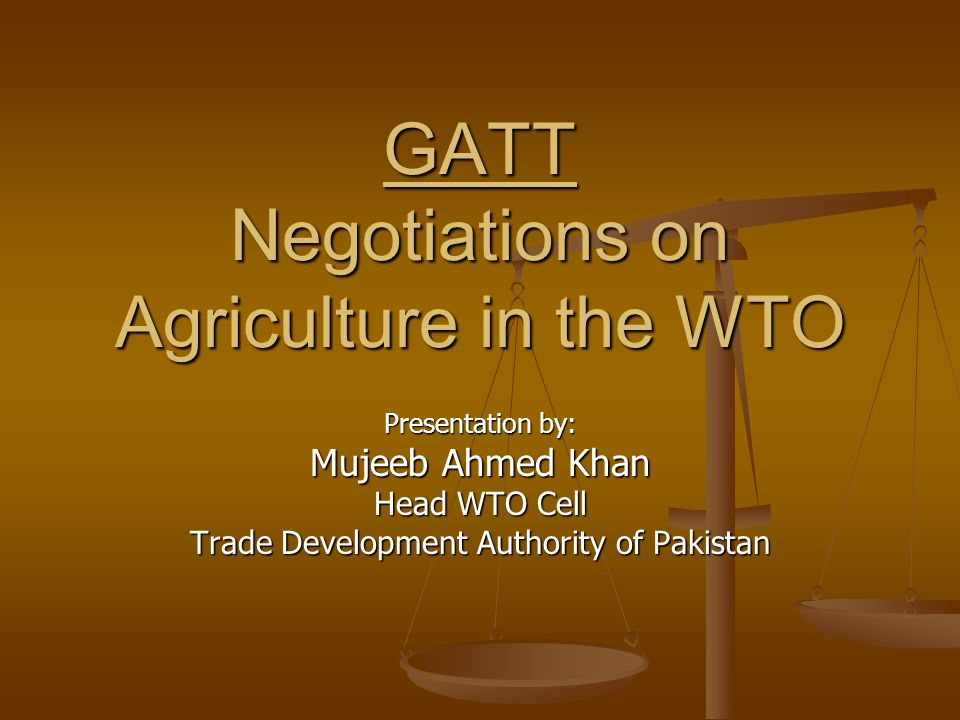 GATT Negotiations on Agriculture in the WTO