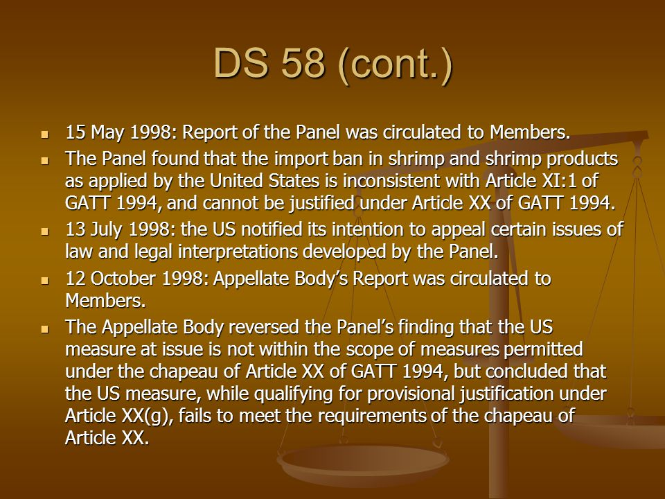 DS 58 (cont.) 15 May 1998: Report of the Panel was circulated to Members.