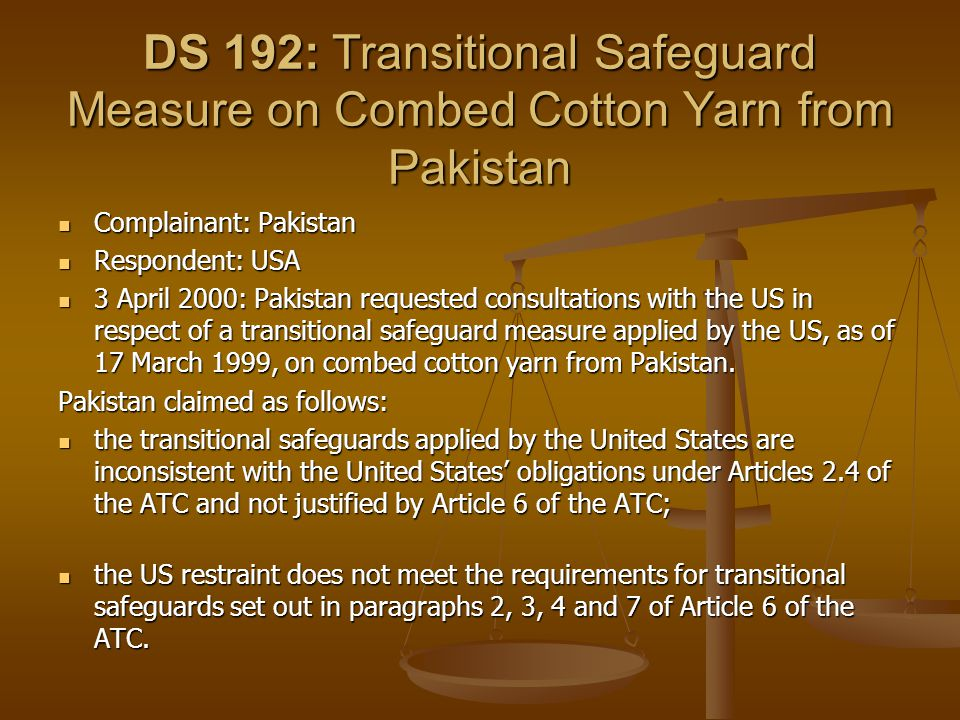 DS 192: Transitional Safeguard Measure on Combed Cotton Yarn from Pakistan
