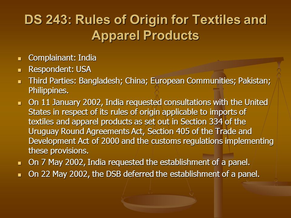 DS 243: Rules of Origin for Textiles and Apparel Products