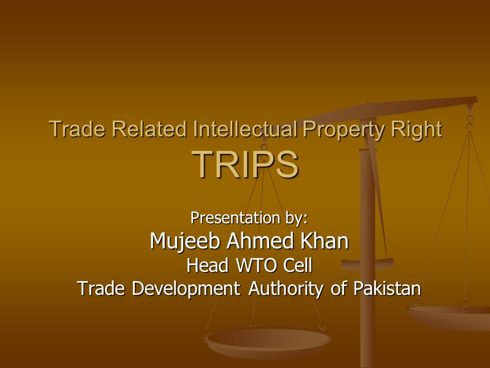 Trade Related Intellectual Property Right TRIPS