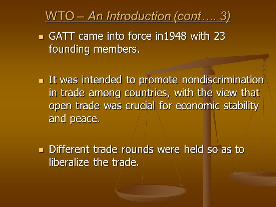 WTO – An Introduction (cont…. 3)