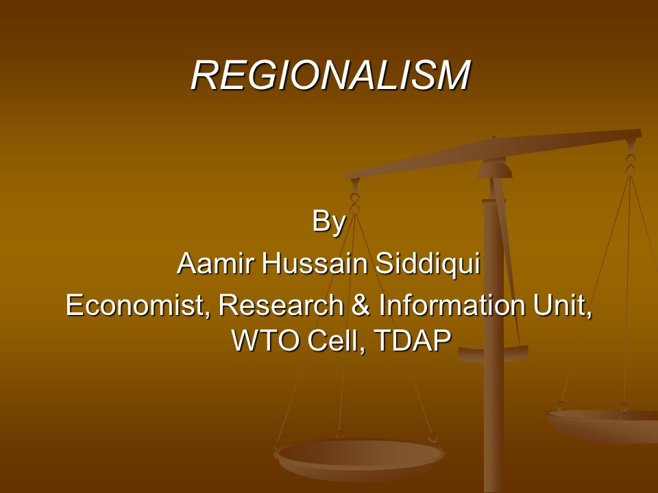 REGIONALISM By Aamir Hussain Siddiqui