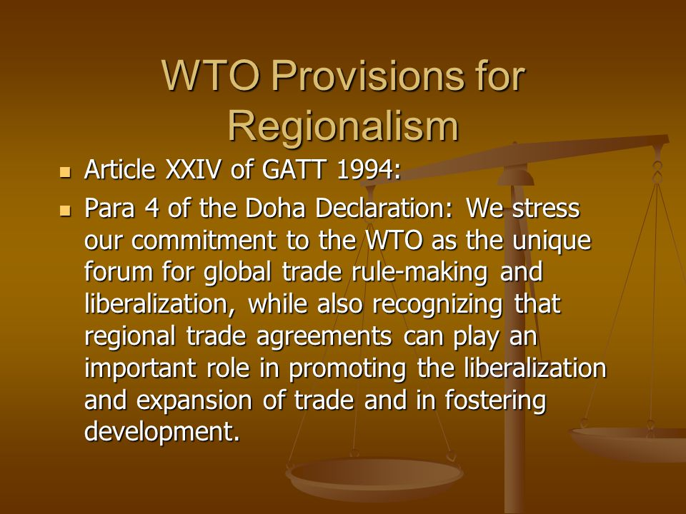 WTO Provisions for Regionalism