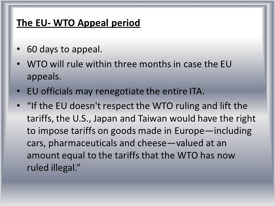 The EU- WTO Appeal period