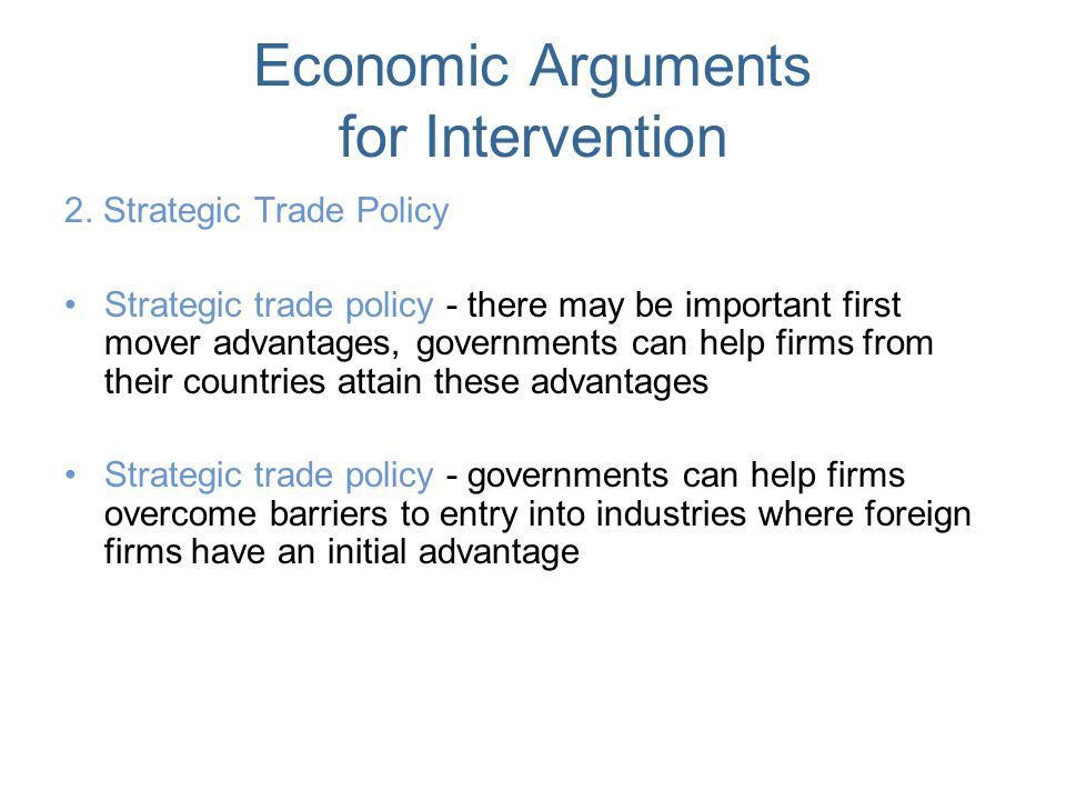 Economic Arguments for Intervention