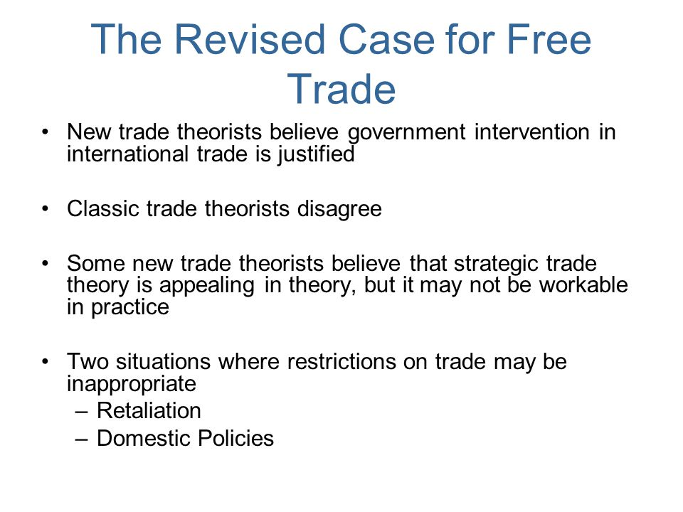 The Revised Case for Free Trade
