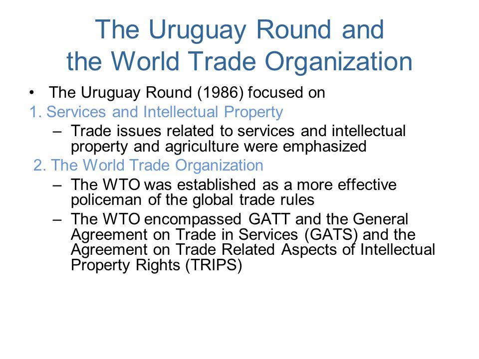 The Uruguay Round and the World Trade Organization