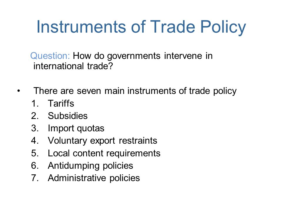 Instruments of Trade Policy