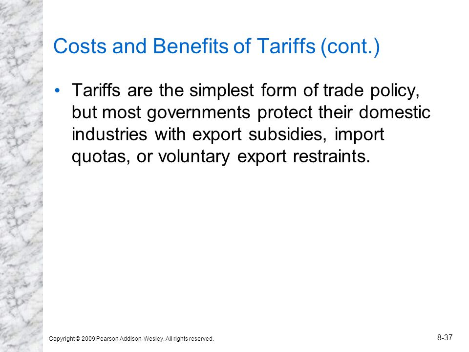 Costs and Benefits of Tariffs (cont.)