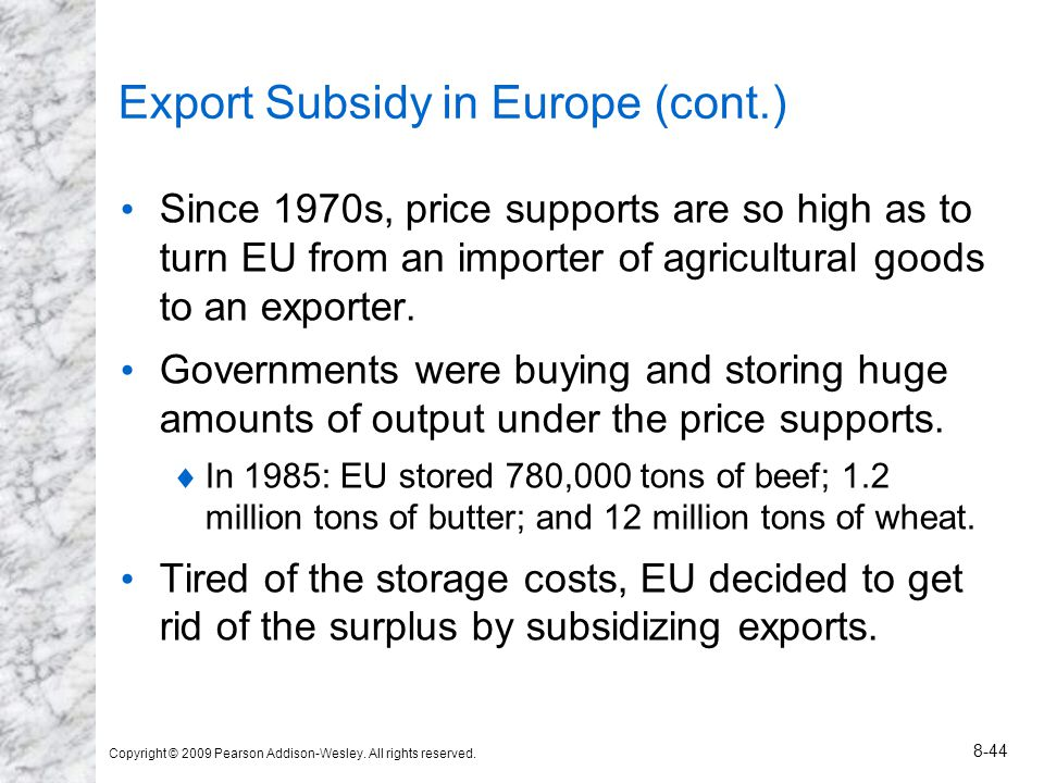Export Subsidy in Europe (cont.)