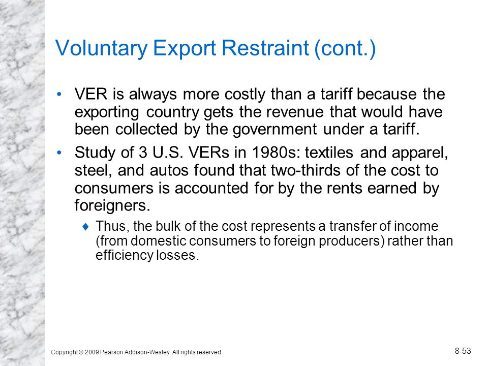 Voluntary Export Restraint (cont.)