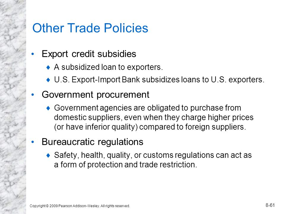 Other Trade Policies Export credit subsidies Government procurement