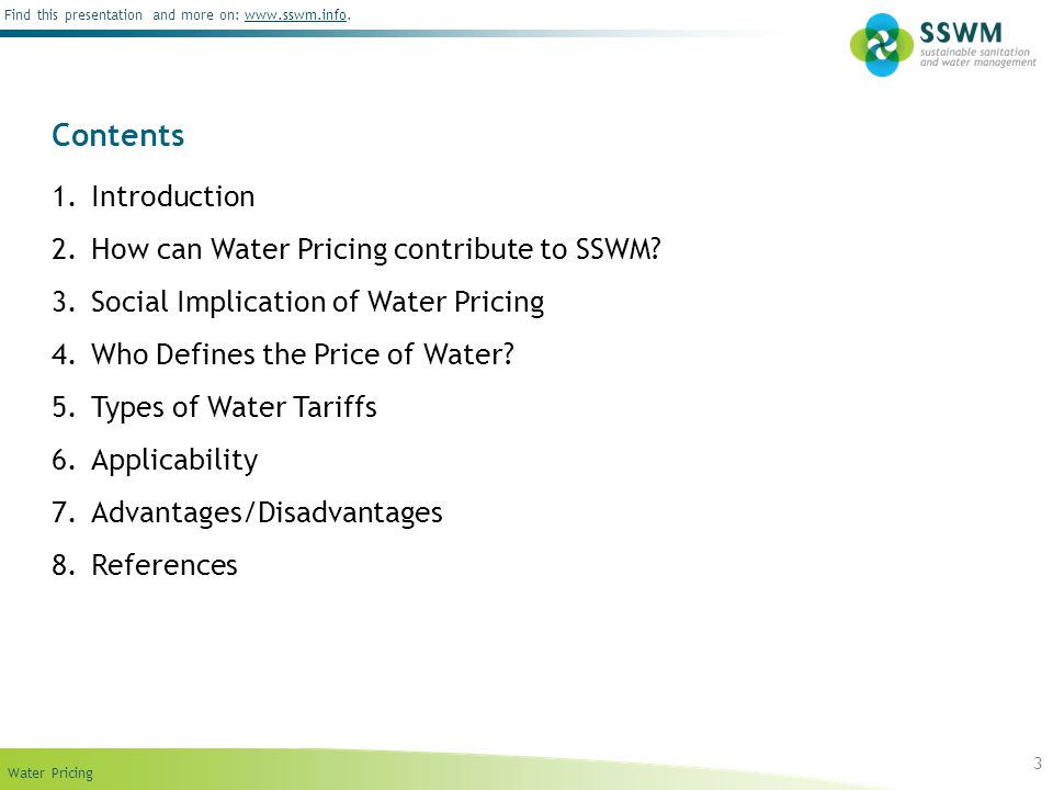 Contents Introduction How can Water Pricing contribute to SSWM