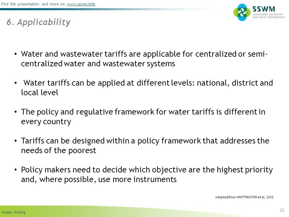 6. Applicability Water and wastewater tariffs are applicable for centralized or semi-centralized water and wastewater systems.