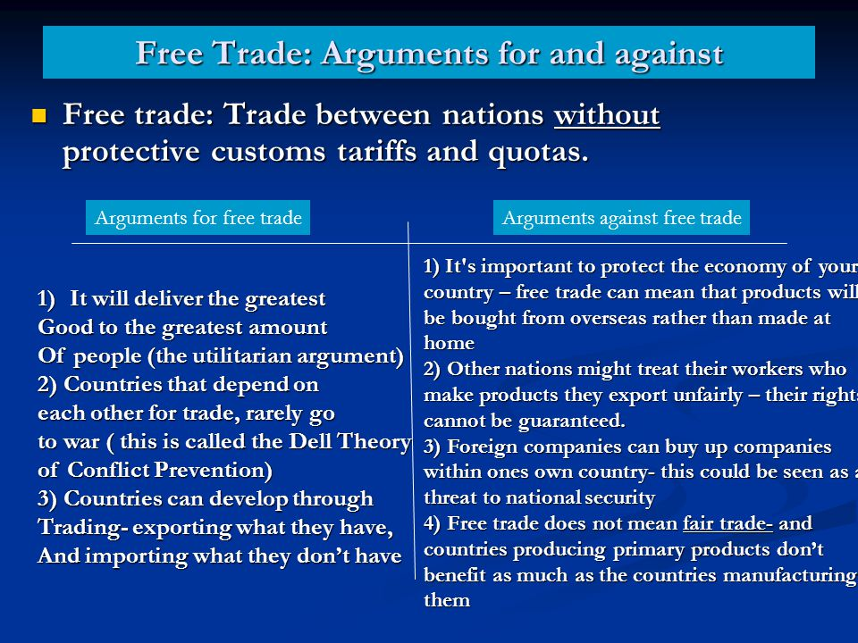 Free Trade: Arguments for and against