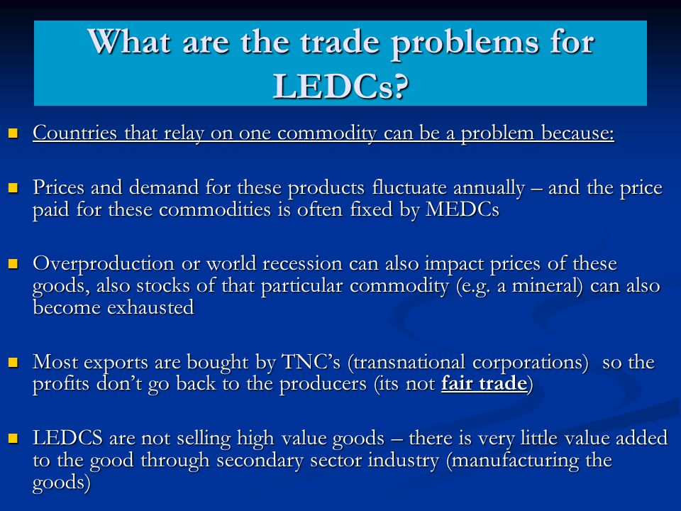 What are the trade problems for LEDCs