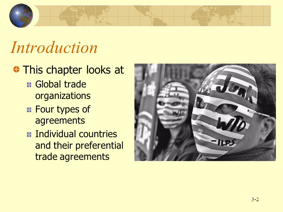 Introduction This chapter looks at Global trade organizations