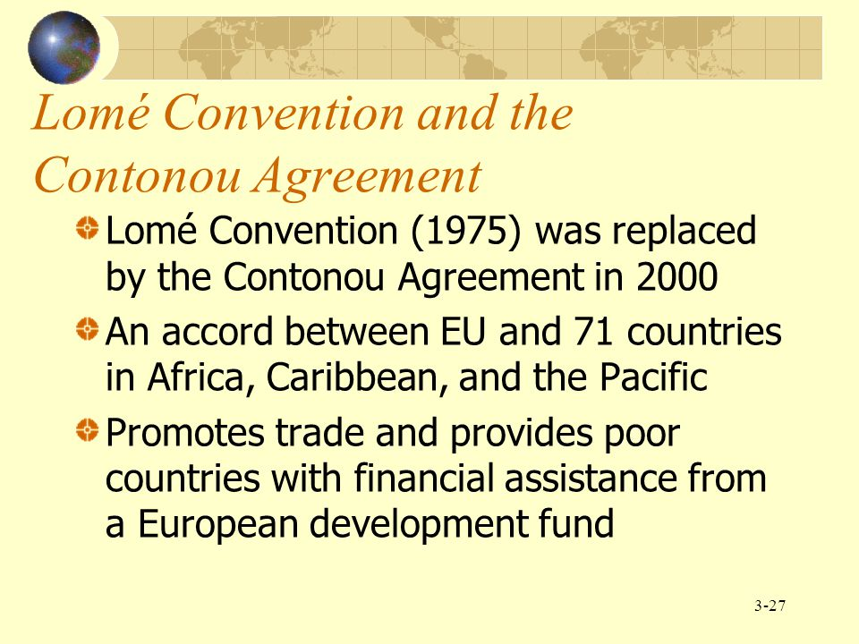 Lomé Convention and the Contonou Agreement