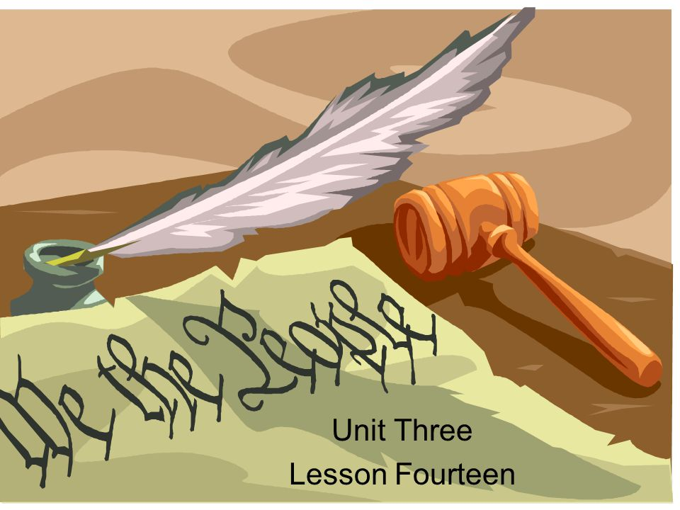 Unit Three Lesson Fourteen