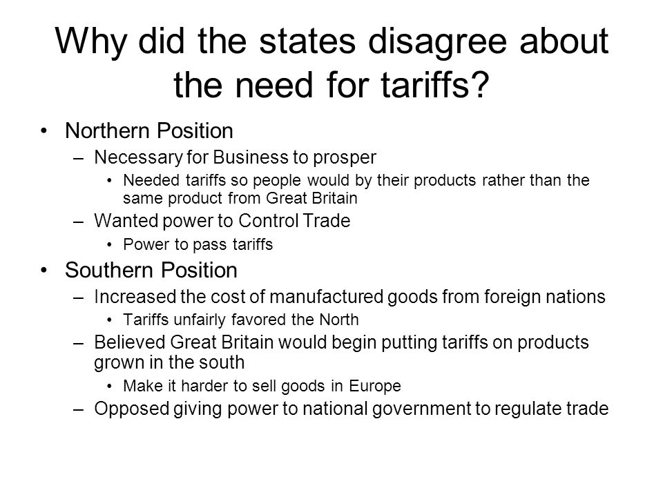 Why did the states disagree about the need for tariffs