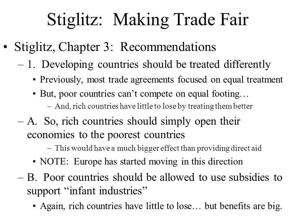 Stiglitz: Making Trade Fair