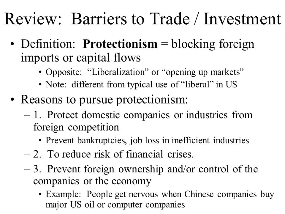 Review: Barriers to Trade / Investment