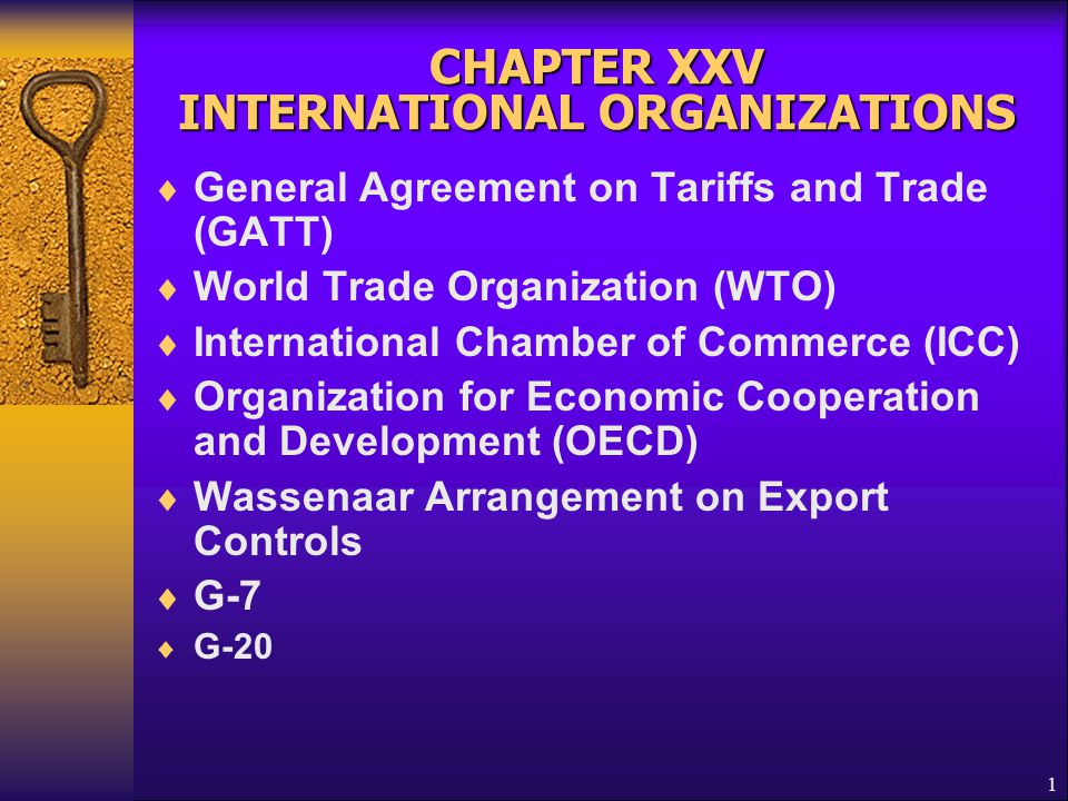CHAPTER XXV INTERNATIONAL ORGANIZATIONS